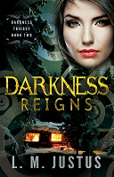 Darkness Reigns (Darkness Trilogy #2)